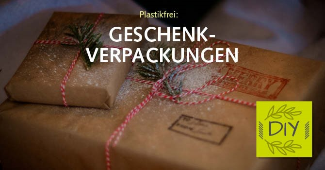 plastikfreie Geschenke